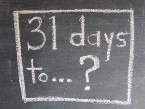 31 days to...?