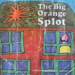 The Big Orange Splot: be different and follow your dream