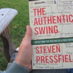 """The Authentic Swing"" by Steven Pressfield. What is your Authentic Swing? and a book giveaway"