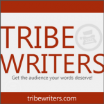 What if you didn't take Tribe Writers?