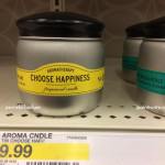 "Can a candle for $9.99 called ""Choose Happiness,"" help you choose happiness?"